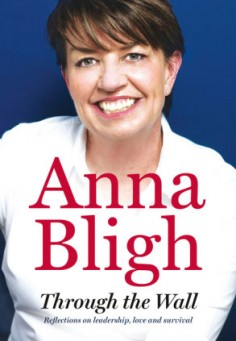 Anna Bligh – Through the Wall